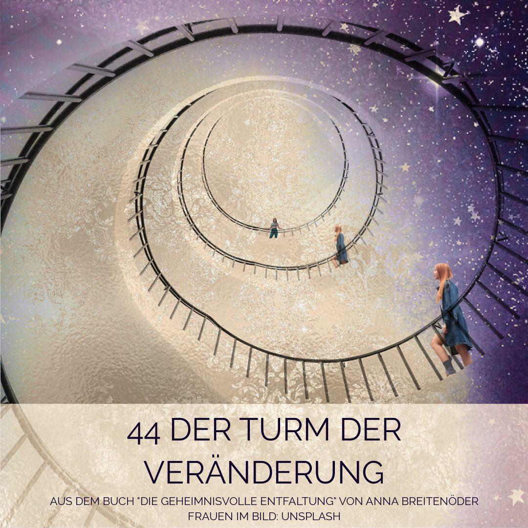 44 Der Turm der Veränderung