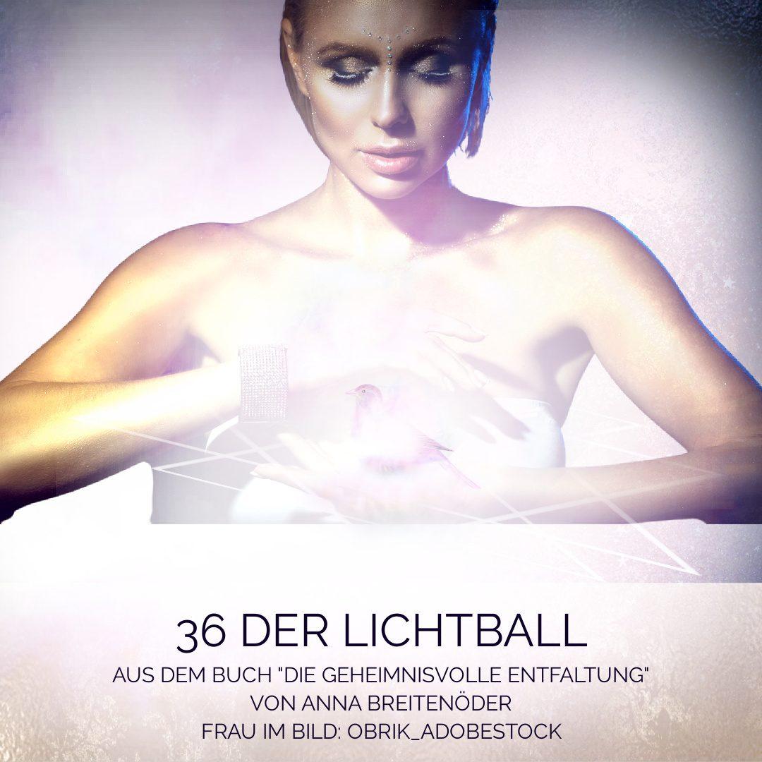36 Der Lichtball